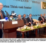 ADVISER TO THE PM ON NATIONAL SECURITY AND FOREIGN AFFAIRS SARTAJ AZIZ ADDRESSING THE OPENING SESSION OF CHINA-PAKISTAN THINK-TANK SEMINAR ON BUILDING CHINA-PAKISTAN COMMUNITY OF SHARED DESTINY IN THE NEW ERA, ISLAMABAD, ON AUGUST 5, 2014.