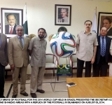 MANUFACTURERS OF FOOTBALL FOR THE 2014 WORLD CUP HELD IN BRAZIL PRESENTED THE SECRETARY COMMERCE MUHAMMAD SHAHZAD ARBAB WITH A REPLICA OF THE FOOTBALL IN ISLAMABAD ON AUGUST 05, 2014.